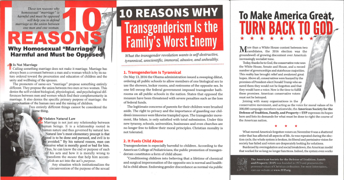 Pamphlets that say 10 reasons why Transgenderism is the Family's Worst Enemy, 10 reasons why homosexual marriage must be opposed, and To make america great, turn back to God.